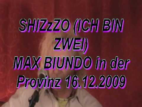 SHIZzZO (Ich bin zwei)  T+M: Max Biundo