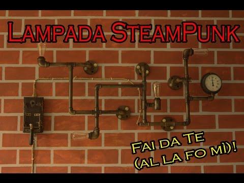 ***FAI DA TE*** Lampada SteamPunk (tutorial) _ SteamPunk Lamp #RECUPERO #ZEROSPRECO
