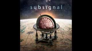 Subsignal - A Long Way Since The Earth Crashed