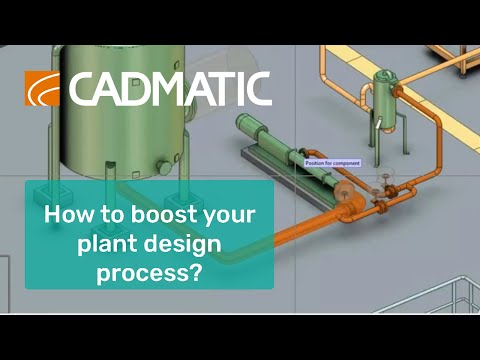 How to boost your plant design process with CADMATIC