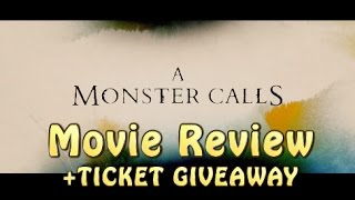 A Monster Calls  - Movie Review + Ticket Giveaway