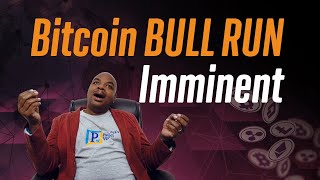 Bitcoin Bull Run Imminent!!! (My Exit plan at the top!)