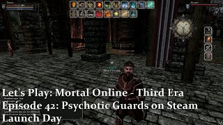 Episode 42: Psychotic Guards on Steam Launch Day | Let