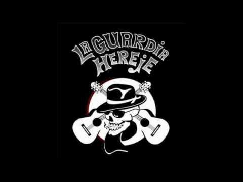 La Guardia Hereje - 13 Canciones para mandinga (Album Completo)