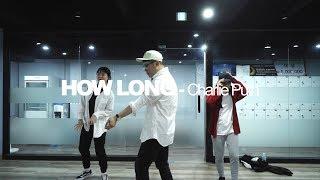 SO | CHOREOGRAPHY CLASS | Charlie Puth - HOW LONG | E DANCE STUDIO | 이댄스학원 | 안무