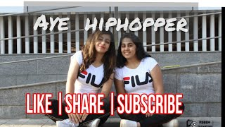 Aye Hip Hopper | Ishq Bector, Sunidhi Chauhan | Dance Cover by Dancehood