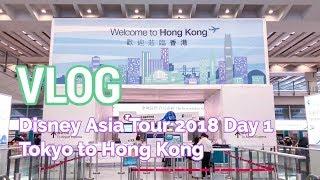 VLOG: Disney Asia Tour - Day 1 (Tokyo to Hong Kong)