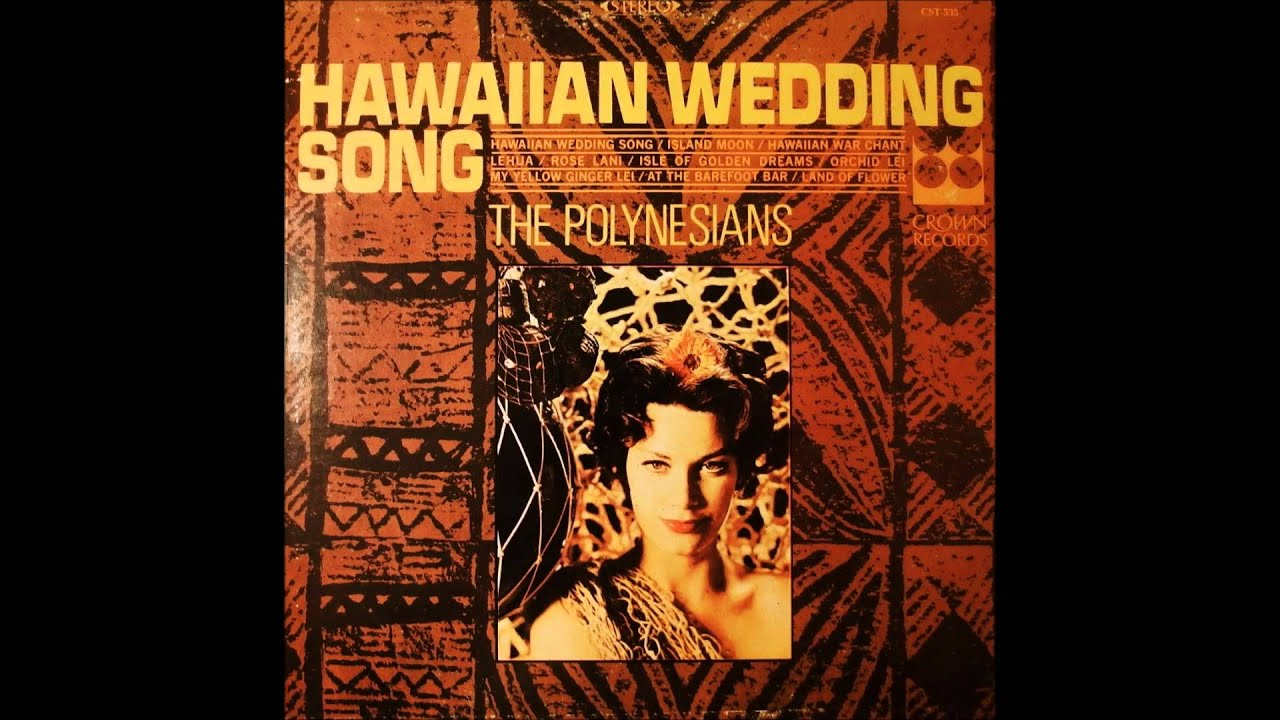 The Polynesians Hawaiian Wedding Song 1964