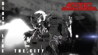 Alcatrazz - Dirty like the City Video