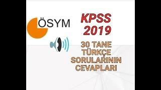 KPSS 2019 TÜRKÇE SORULARININ CEVAPLARI