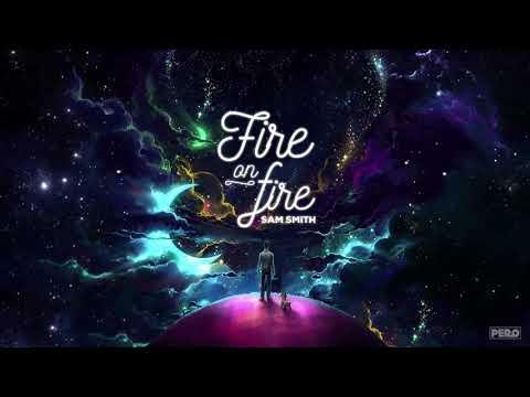 (PG Vietsub+Lyrics) Fire On Fire - Sam Smith