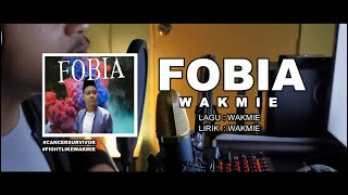 wakmie - FOBIA [OFFICIAL MUSIC VIDEO]