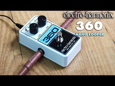 EHX Nano Looper 360