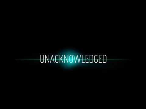 Unacknowledged Trailer (2017) – Dr. Steven Greer UFO Documentary