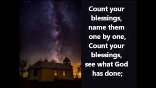 Count your blessings -Smokey Mountain hymn with lyric