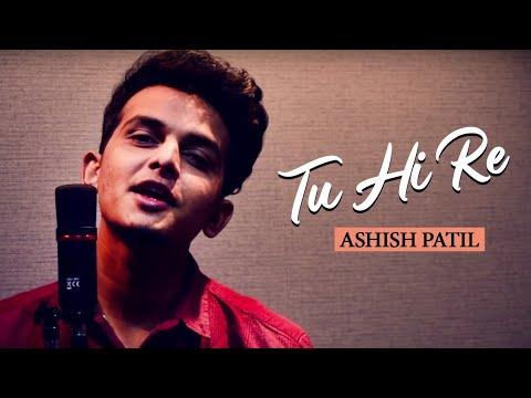Tu Hi Re by Ashish Patil (Reprise) Lyrical Song    A.R. Rahman    fd music studio
