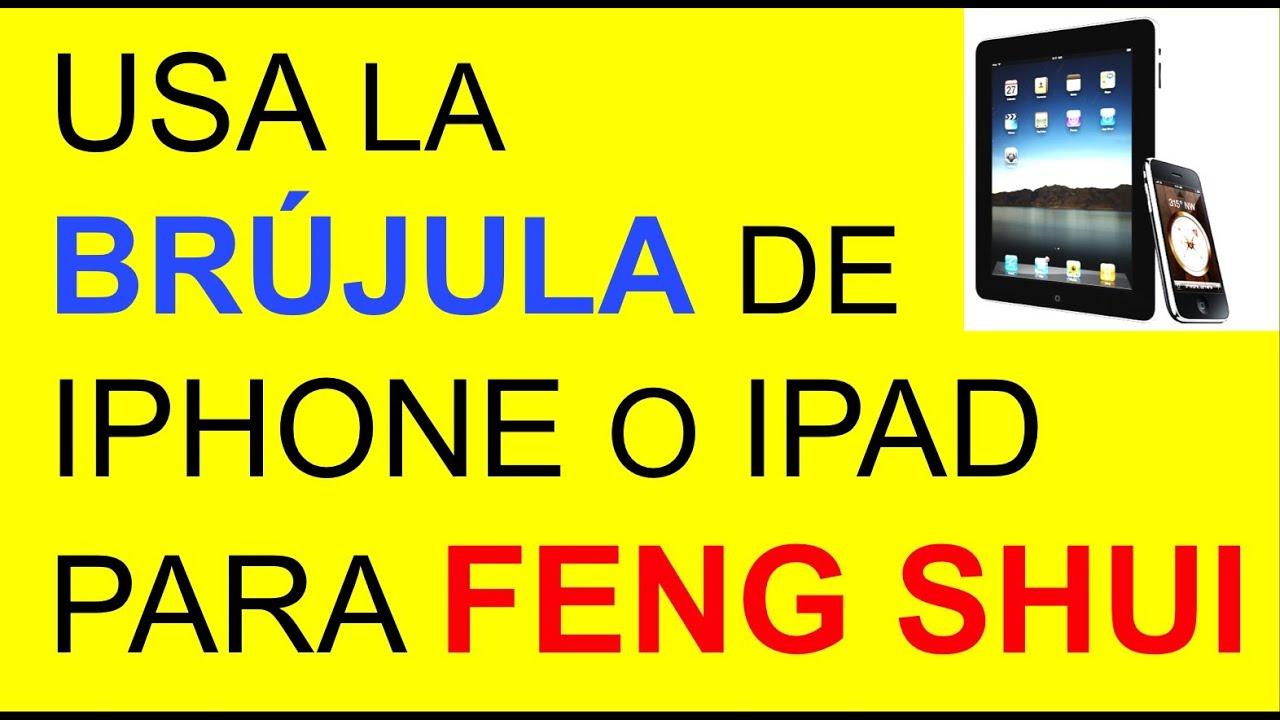 Usar la brujula de iphone o ipad feng shui energia feng - Brujula feng shui ...