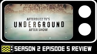 Underground Season 2 Episode 5 Review & After Show | AfterBuzz TV