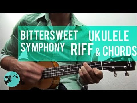 Bittersweet Symphony by The Verve | Ukulele Lesson | Riff and Chords