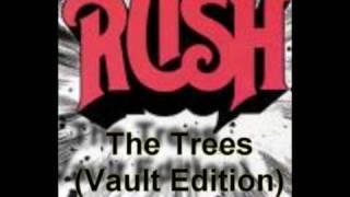 Rush - The Trees (Vault edition)
