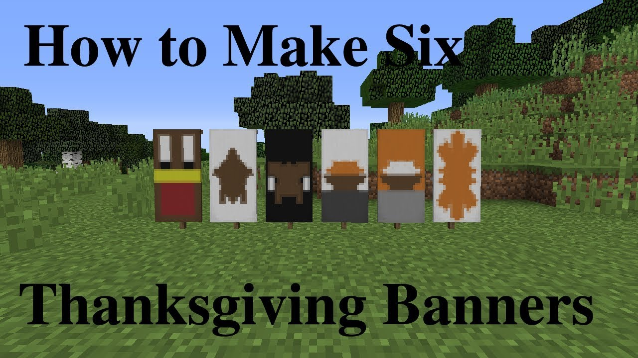 Minecraft How To Make 6 Thanksgiving Banners