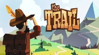 THE TRAIL - A FRONTIER JOURNEY Eden Falls Android / iOS Gameplay Video