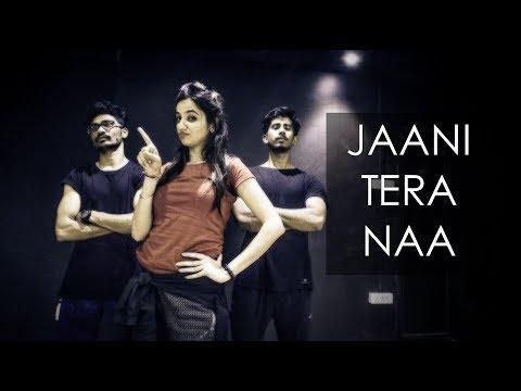 JAANI TERA NAA | SUNANDA SHARMA | Dance Choreography | ISHA DANG