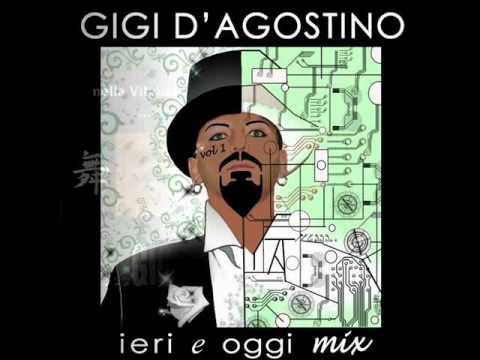 Gigi D'Agostino - Ogni volta che vai via ( Ieri e Oggi mix vol 1 )