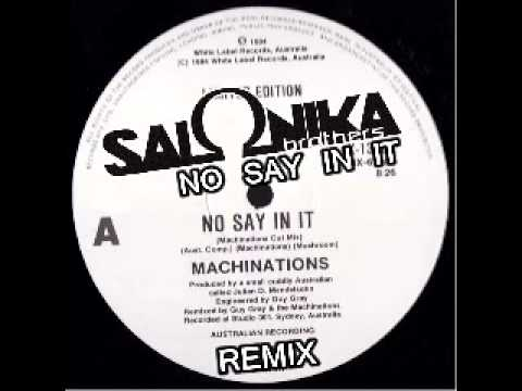 Machinations - No Say In It (2012 Salonika Brothers Remix)
