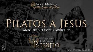 Rosario de Linares Pilatos a Jesús  Linares -by So