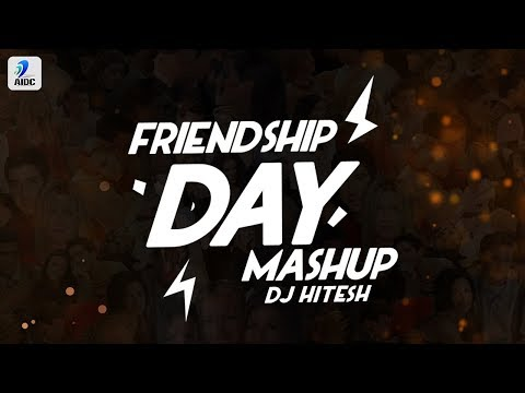 Friendship Day Mashup 2019  Dj Hitesh  Friendship Day Special Songs  Friends Forever  Friends