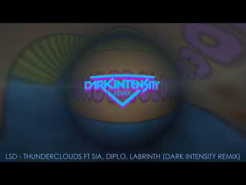 LSD - Thunderclouds Ft. Sia, Diplo, Labrinth (Dark Intensity Remix)