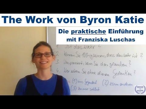 byron katie the work eine einf hrung youtube. Black Bedroom Furniture Sets. Home Design Ideas