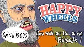 Happy Wheels | Episode 1 | Papa veille sur toi... ou pas