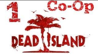 Прохождение Dead Island : Часть1 Золотой Пляж ,Немного Секса