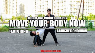 Old School Hip Hop Dance Choreography | Move Your Body Now - Kismat Konnection | Mohit And Abhishek