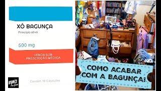 COMO ACABAR DE VEZ COM A BAGUNÇA! DICAS INFALÍVEIS | Organize sem Frescuras!