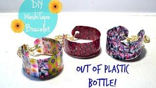 DIY Washi Tape Bracelet Out of Plastic Bottle