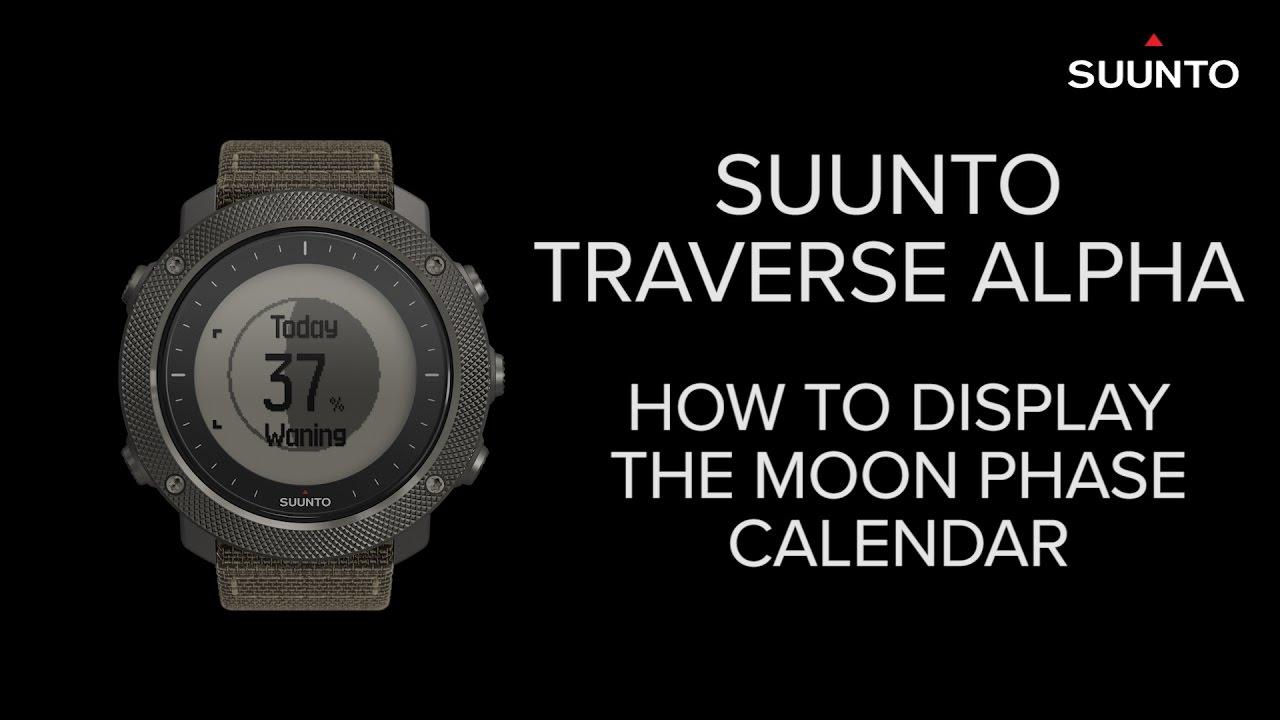 Suunto Traverse Alpha How To Display The Moon Phase Calendar Youtube