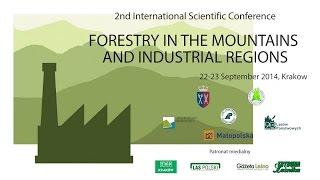 II Międzynarodowa Konferencja Leśnictwo w Górach i Rejonach Przemysłowych