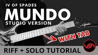 Mundo - IV of Spades (Studio Version) RIFF + SOLO Guitar Tutorial (WITH TAB)