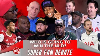 Who Is Going To Win The NLD? | Super Fan Debate Ft DT, Expressions, Lee Judges & More