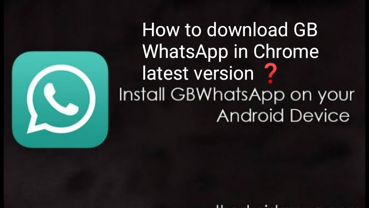 How To Download Gb Whatsapp Latest Version Youtube