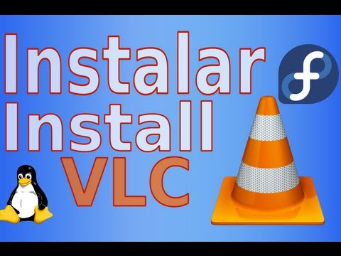 How to install vlc 3. 0 in rhel/centos 7/6 and fedora 27-22.