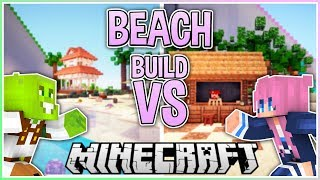 Beach! | Build VS with LDShadowlady