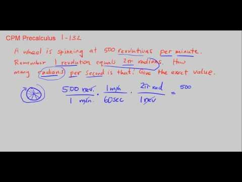 CPM Precalculus 1-132 - Revolutions per minute to radians per second