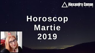 HOROSCOP MARTIE 2019 by Astrolog Alexandra Coman