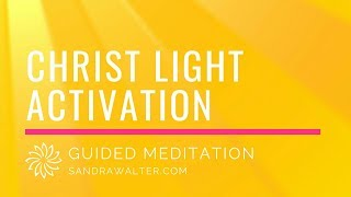 christ light expansion ascension path guided activation
