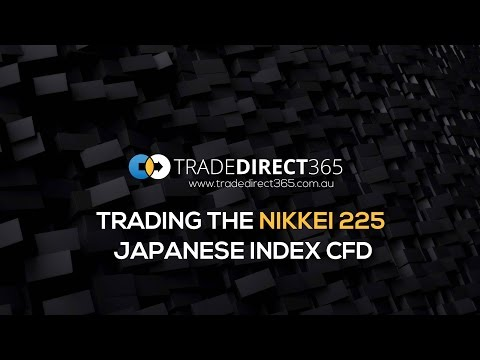 Trading the Nikkei 225 Japanese Index CFD