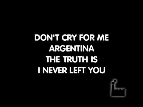 Dont Cry For Me Argentina - Karaoke